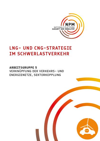 LNG- und CNG-Strategie im Schwerlastverkehr