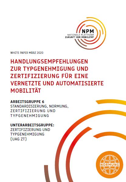 Handlungsempfehlungen zur Typgenehmigung und Zertifizierung für eine vernetzte und automatisierte Mobilität