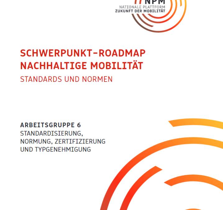 Schwerpunkt-Roadmap Nachhaltige Mobilität – Standards und Normen