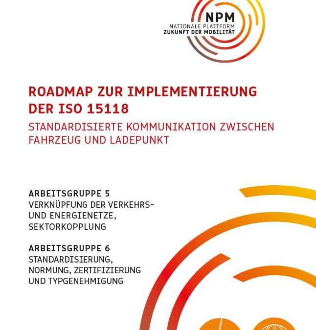 Roadmap zur Implementierung der ISO 15118 – Standardisierte Kommunikation zwischen Fahrzeug und Ladepunkt