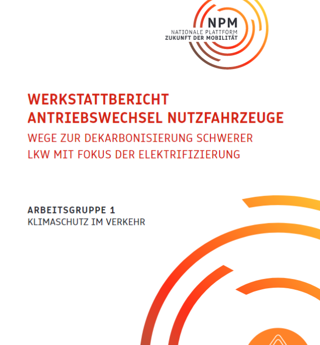 Werkstattbericht Antriebswechsel Nutzfahrzeuge – Wege zur Dekarbonisierung schwerer Lkw mit Fokus der Elektrifizierung
