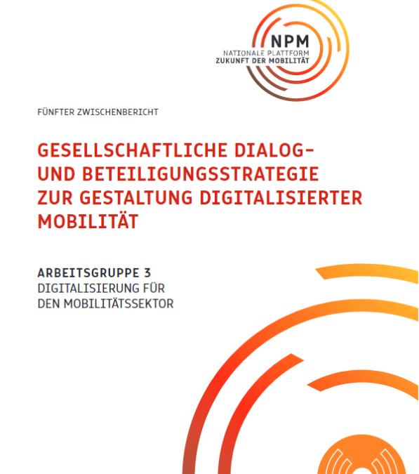 Gesellschaftliche Dialog- und Beteiligungsstrategie zur Gestaltung digitalisierter Mobilität